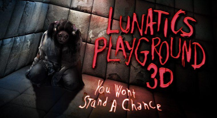 23_lunatics-playground-3d-original-content