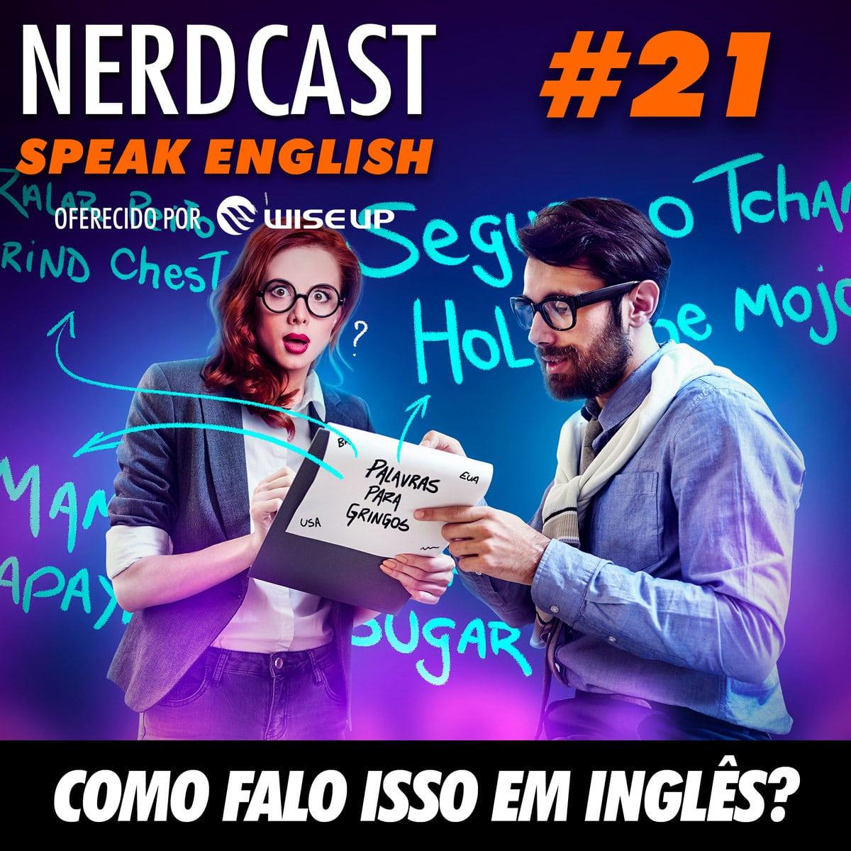 Speak English 21 - Como falo isso em inglês?