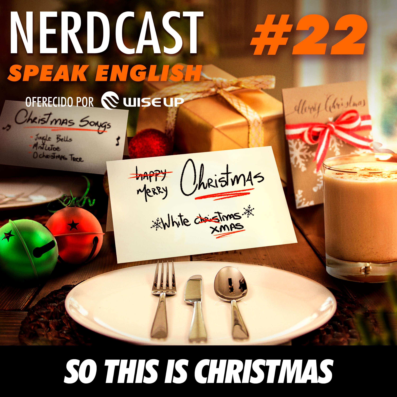 Speak English 22 - So this is Christmas