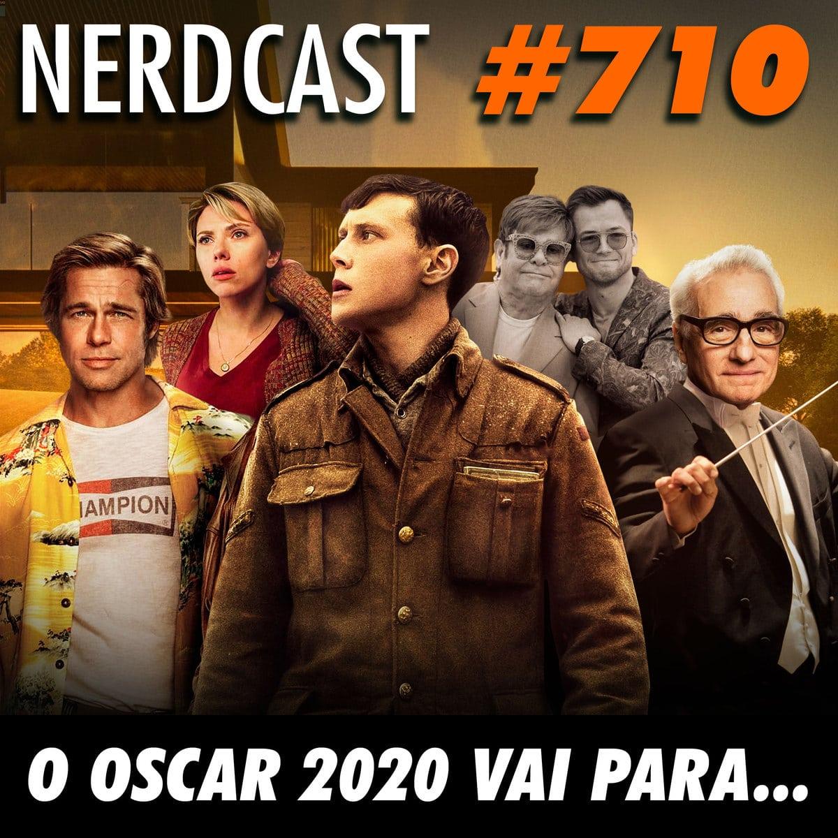 NerdCast 710 - O Oscar 2020 vai para…