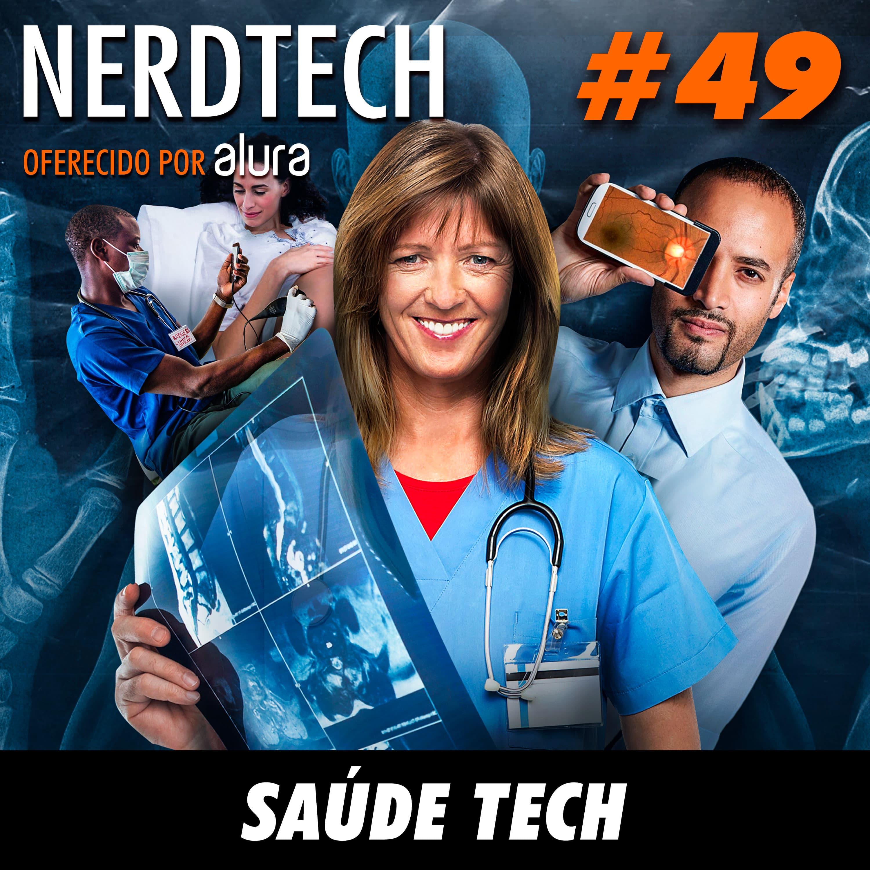 NerdTech 49 - Saúde Tech