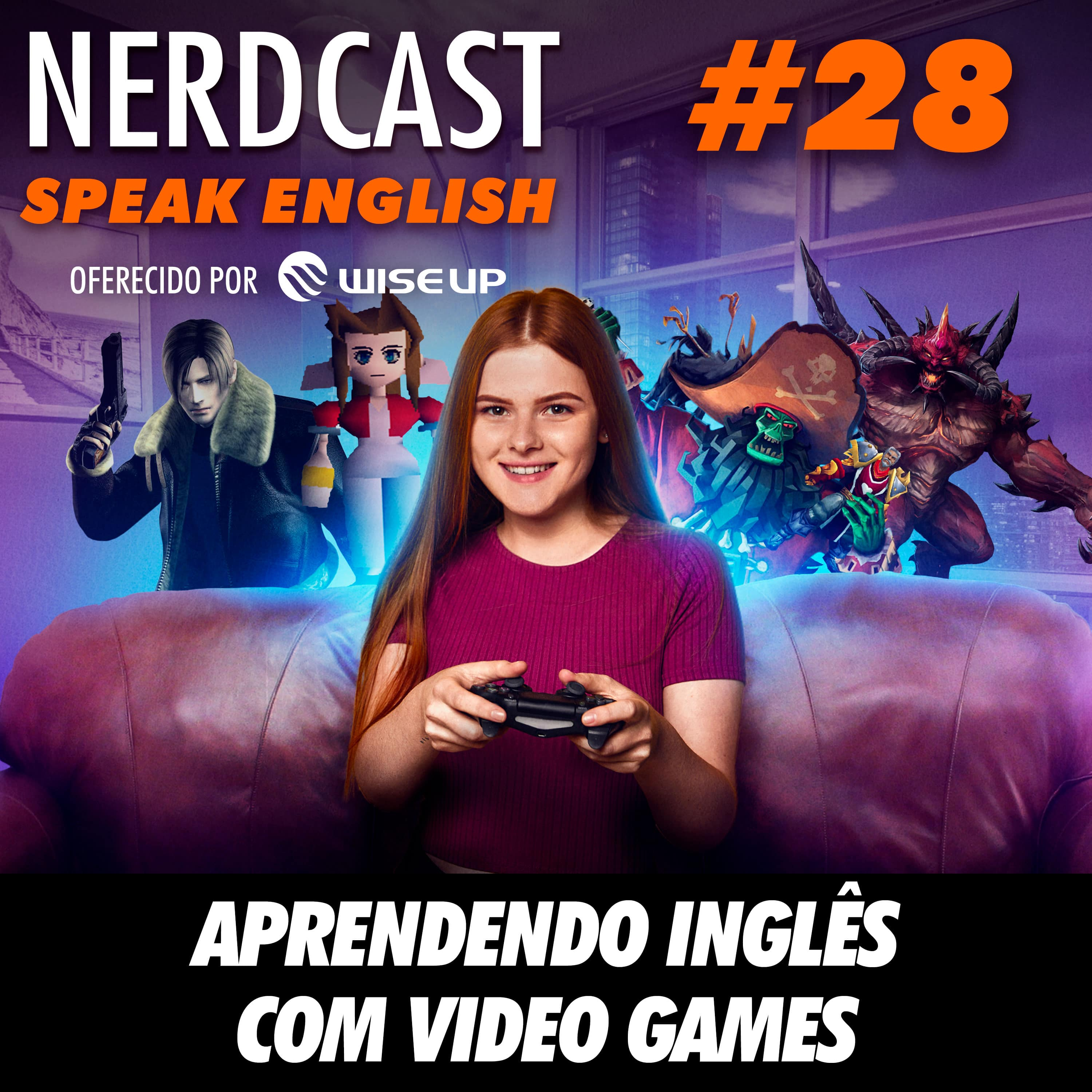 Speak English 28 - Aprendendo inglês com video games