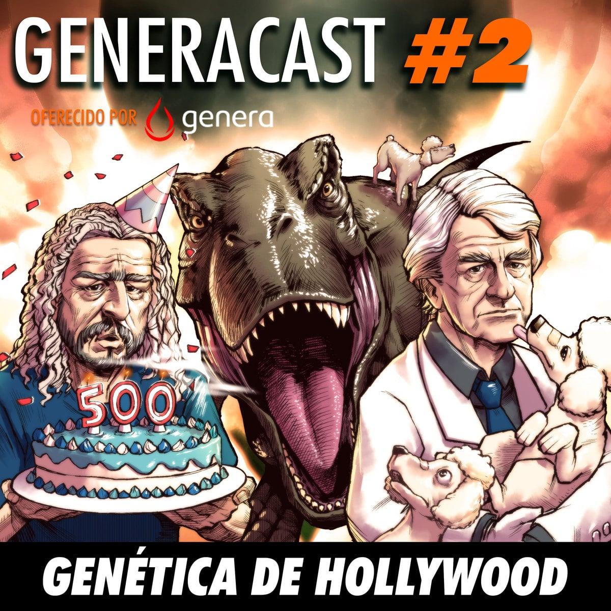 NerdCast Generacast 02 - Genética de Hollywood