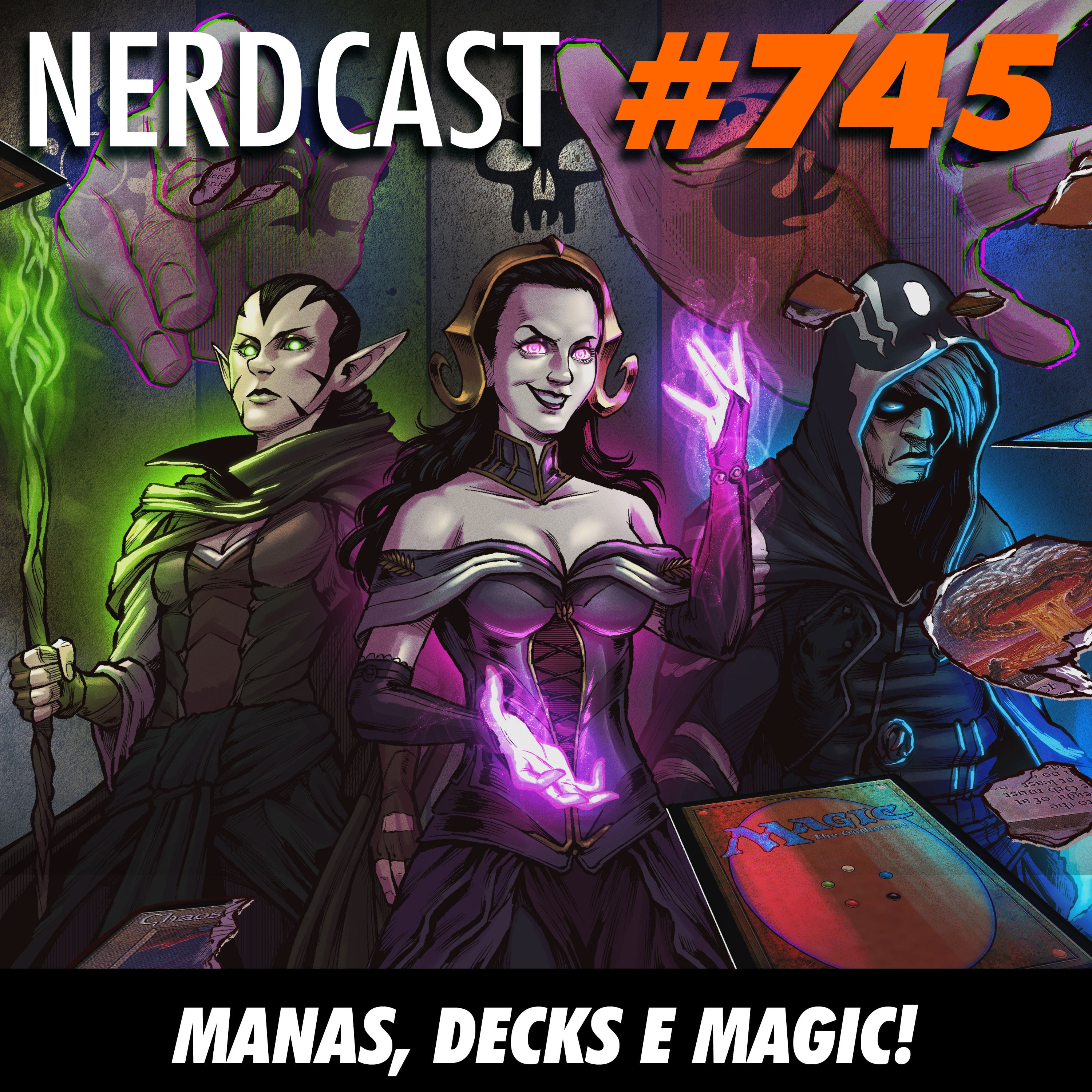 NerdCast 745 - Manas, decks e Magic!
