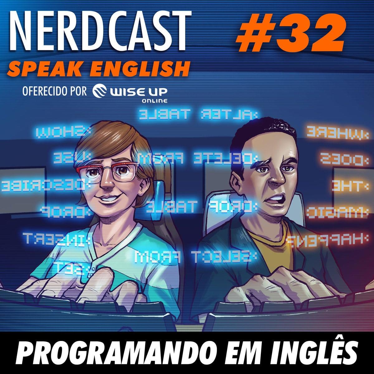 Speak English 32 - Programando em Inglês