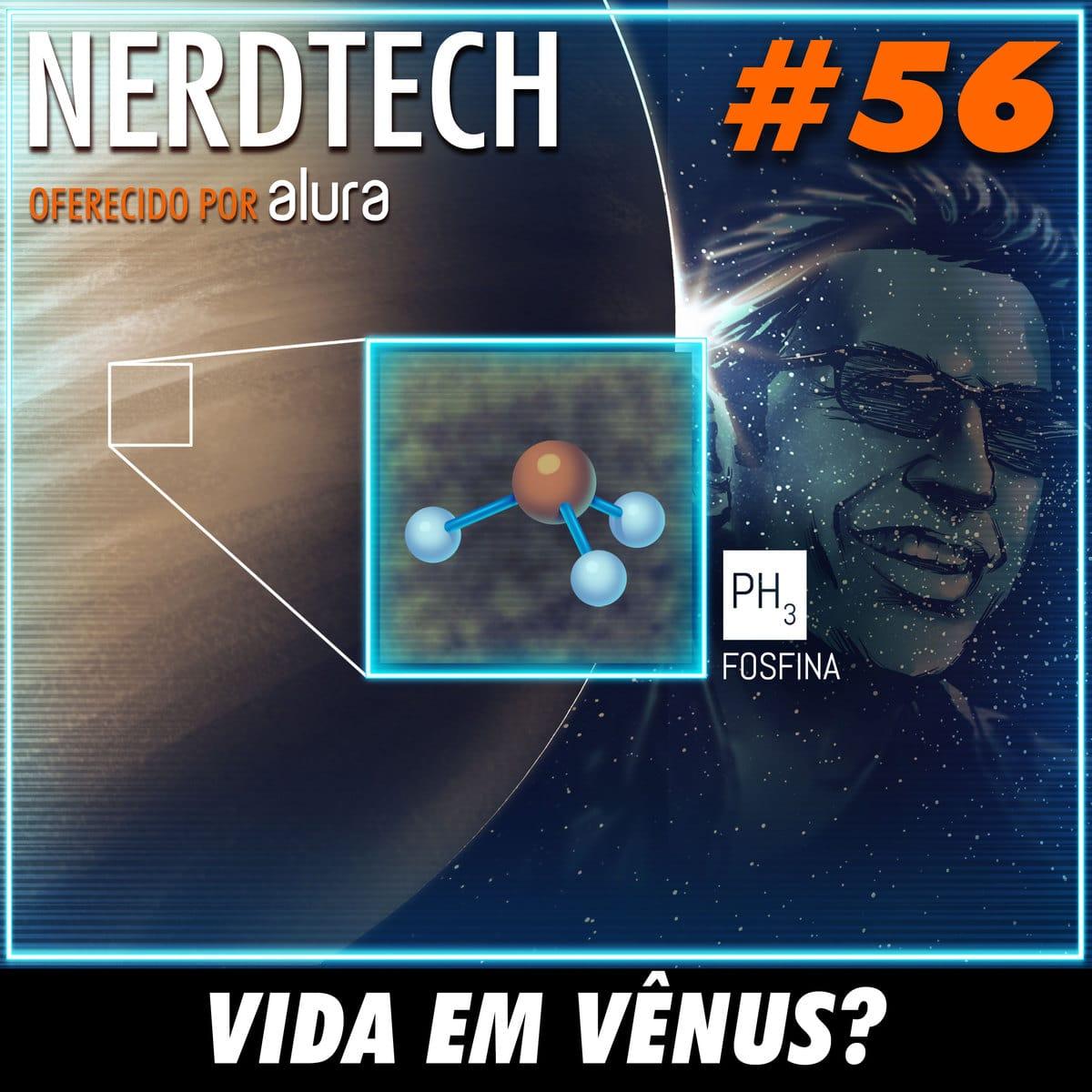 NerdTech 56 - Vida em Vênus?