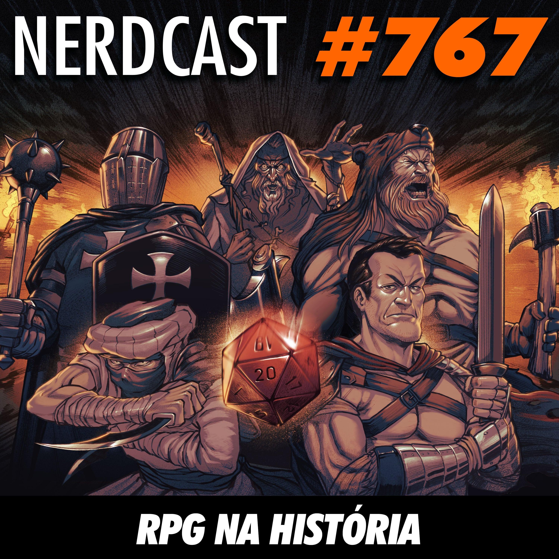 NerdCast 767 - RPG na História