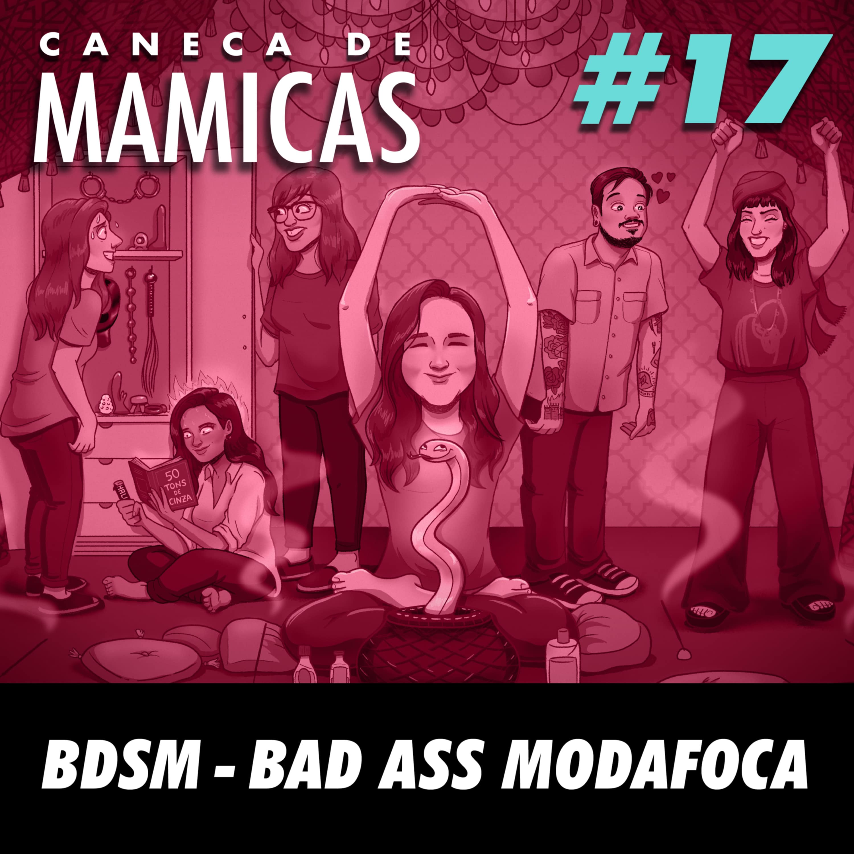 Caneca de Mamicas 17 - BDSM – Bad Ass Modafoca