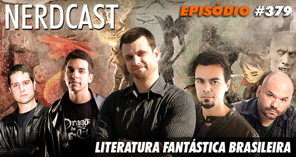 Nerdcast 379 - Literatura Fantástica Brasileira